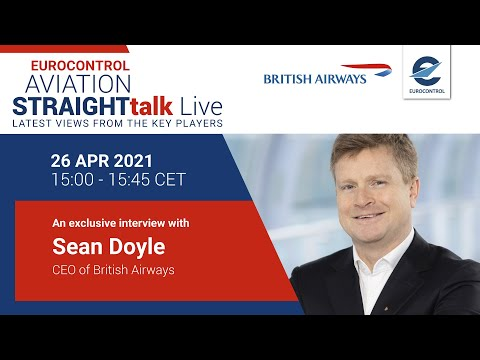 Aviation StraightTalk Live with British Airways CEO, Sean Doyle