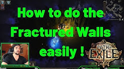 How to do the Fractured Walls Easily on Path of Exile ! (POE)