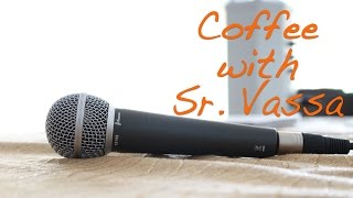 Coffee with Sr. Vassa Ep.33 (Interview w Daniel Galadze)