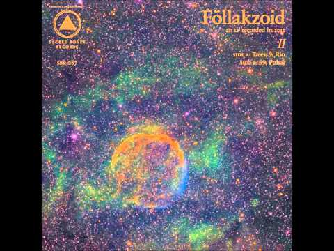 Föllakzoid - II (FULL ALBUM HD)