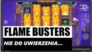🎲Gra BONUSowa🎰 na slocie FLAME BUSTERS + 350 £🎲