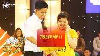 Thách thức danh hài 3 | trailer tập 11: Trường Giang xúi hot boy trà sữa diễn lại cảnh cua vợ