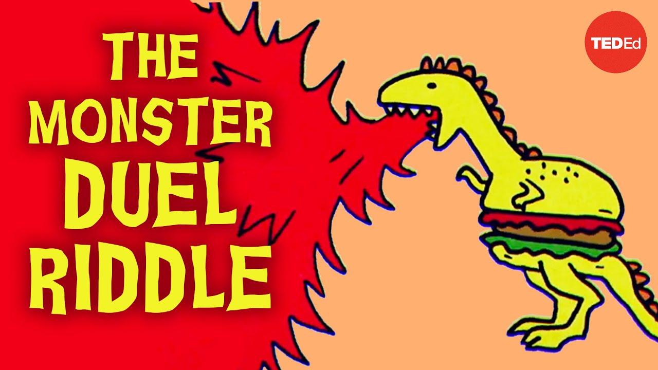 Can you solve the monster duel riddle? - Alex Gendler