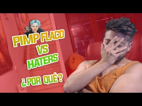 PIMP FLACO VS HATERS [ VIDEOCLIP ] ¿PORQUE?