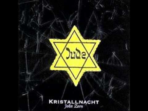 John Zorn's Kristallnacht Track 1