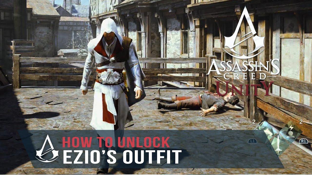 Assassin S Creed Unity How To Unlock Ezio S Outfit Ezio S
