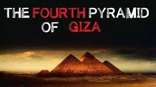 """""""The Fourth Pyramid of Giza"""" Creepypasta"""