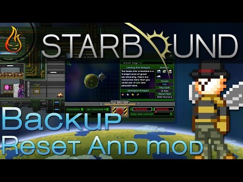 Starbound Backup, Reset And Mod