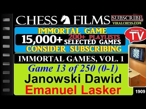 Chess: Immortal Games, Volume 1 (#13 of 250): Janowski Dawid vs. Emanuel Lasker