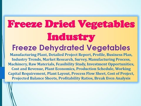 Freeze Dried Vegetables Industry Freeze Dehydrated