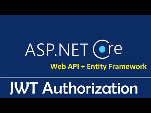 ASP.NET Web API + Entity Framework Core : JSON Web Tokens (JWT) - EP07