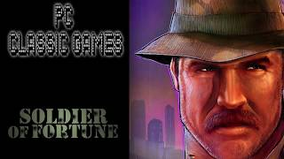 PC CLASSIC GAMES | SOLDIER OF FORTUNE Gameplay