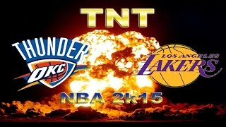 OKC Thunder Vs. LA Lakers (NBA 2k15) - TNT