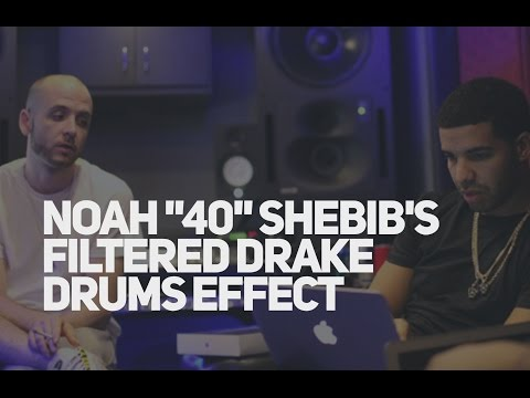 How to get the Noah 40 Shebib Drake drum's effect