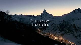 Dream now - travel later