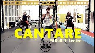 CANTARE - Pitbull ft. Lenier - Zumba® l Choreography l CIa Art Dance