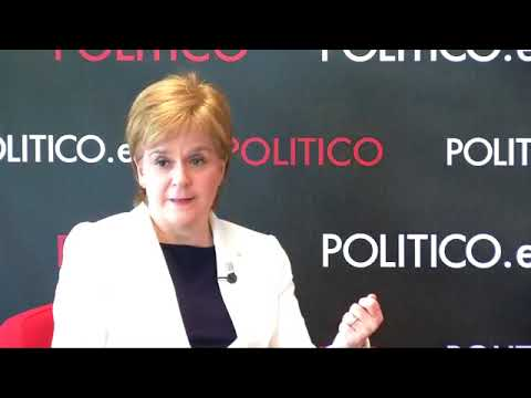 POLITICO's Interview with Nicola Sturgeon, First Minister of Scotland