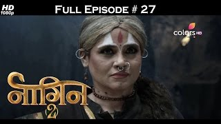 Naagin 2 - 7th January 2017 - नागिन 2 - Full Episode HD