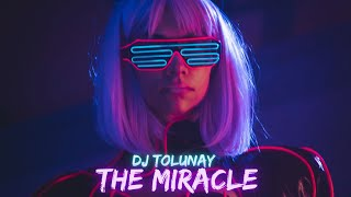 Dj Tolunay - The Miracle  Club Remix  Resimi