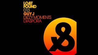 Guy J - Dizzy Moments (Original Mix)