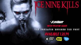 "Ice Nine Kills ""Jonathan"" (Track 7)"