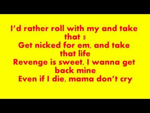 K - Koke - Mamma Dont Cry (Lyrics)