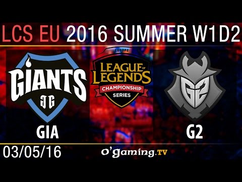 G2 Esports vs Giants Gaming - LCS EU Summer Split 2016 - W1D2