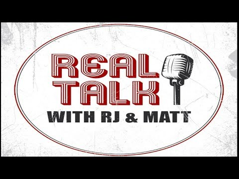 Real Talk : RJ & Matt Guest Mike Gual
