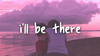 jess glynne - i'll be there // lyrics Video