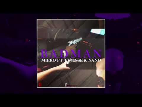 MIERO - BADMAN FT. FINESSE & NANO (PROD. CRW-PRODUCTIONS) #Audio