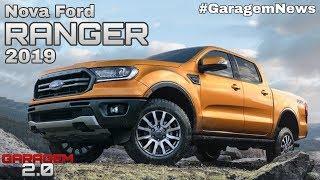 Nova Ford Ranger 2019 - (Garagem 2.0)