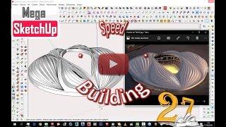 SketchUp Speed-Building - Proyecto 27 Estadio Olmpico Tokio por Zaha Hadid