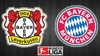 [Narración] Bayer Leverkusen 1 - 3 Bayern Munich -  Bundesliga - 2018