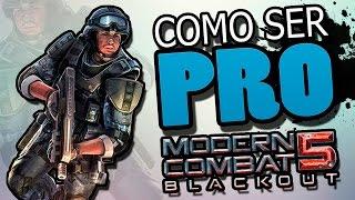 Como SER PRO en Modern Combat 5: Blackout? MC5 Aqui esta el secreto...