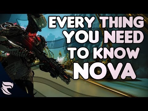 Warframe: Everything You Need To Know About Nova/Nova Prime