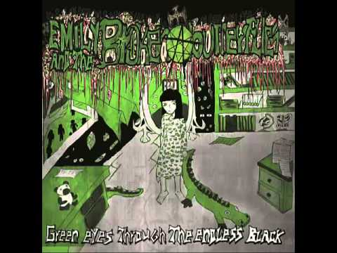 Emily and the broken butterflies - Green Eyes Through the endless black