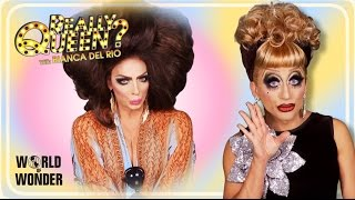 Bianca Del Rio's Really Queen? - Alyssa Edwards