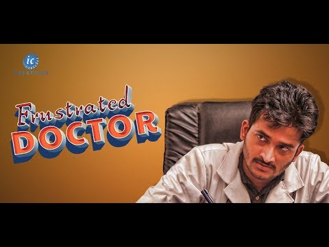 Frustrated Doctor || Latest Telugu Comedy Video || ICatchee Creations