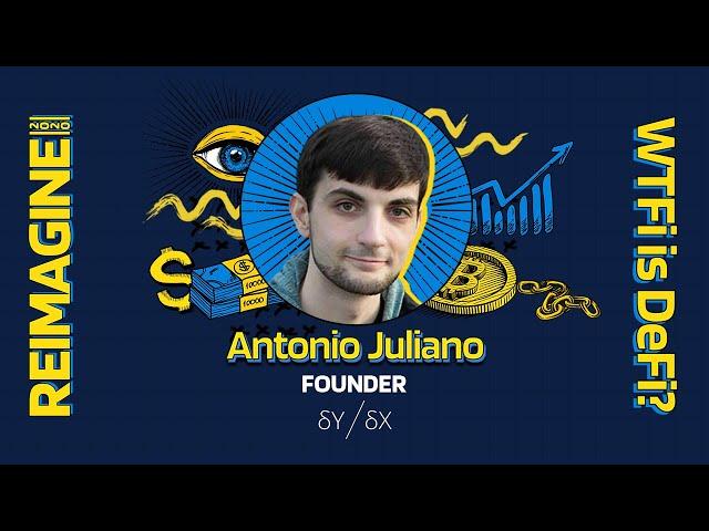 REIMAGINE 2020 v3.0 - Antonio Juliano - dYdX