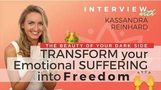 Ep 121 Sivana Podcast: Transform Your Emotional Suffering Into Freedom w/ Kassandra Reinhardt