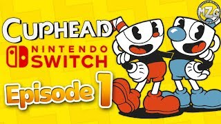Cuphead Nintendo Switch Gameplay Walkthrough - Episode 1 - World 1!