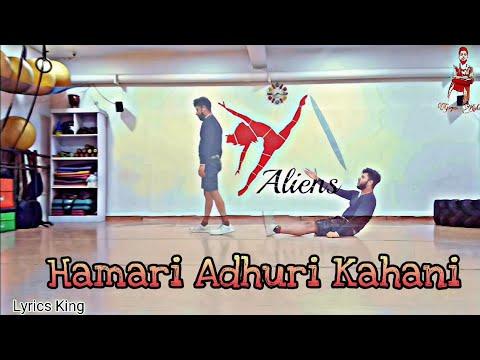 Hamari Adhuri Kahani | Dance Video | Gagan Kishor