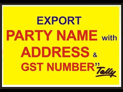 Export ( in excel ) Party name with Address and GST number in Tally  ERP 9