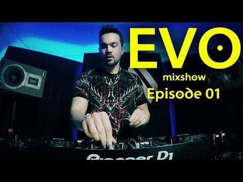 EVO mixshow by Markus Lawyer (Episode 01)