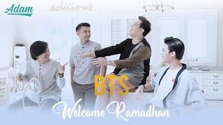 Download lagu BTS / di Balik Layar Pembuatan Video Klip Welcome Ramadhan ADAM
