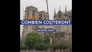 Combien coûteront les travaux de Notre-Dame ?