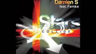 Damien S Feat Femke - Stars Collide (Loverush Uk Remix)