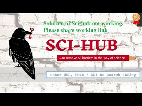 Sci-hub not working. Please share NEW sci-hub working link 2018
