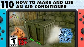 110: How to Make and Use an Air Conditioner in Ark Switch
