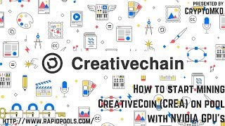 How to start mining CreativeCoin (CREA) on pool with NVIDIA GPU's
